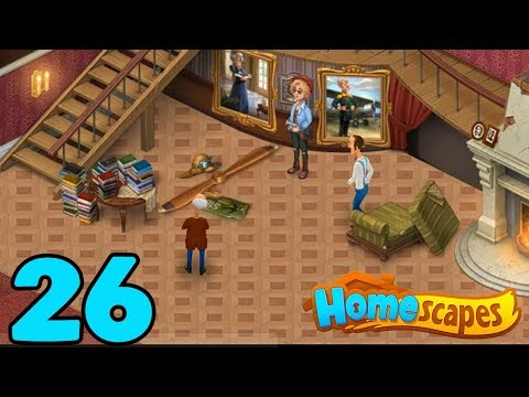 HOMESCAPES STORY WALKTHROUGH - PART 26 GAMEPLAY - ( IOS | Android )