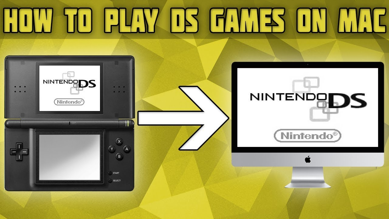How To Play Nintendo Ds Games On Mac Desmume Setup For