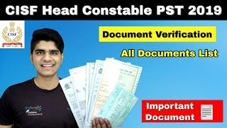 [9.68 MB] CISF Head Constable PST Document Verification 2019 | All Document List | PST Documents