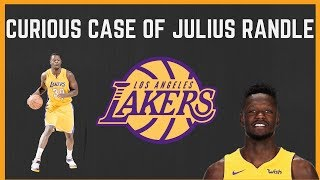 The Los Angeles Lakers and the Curious Case of Julius Randle!