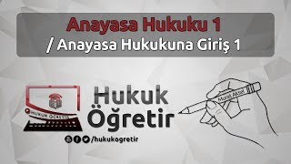Anayasa Hukuku 1  ( Anayasa Hukukuna Giriş 1 ) - Murat AKSEL
