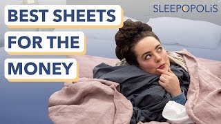 Best Sheets for the Money - The 6 Best Bedding Values of 2019!