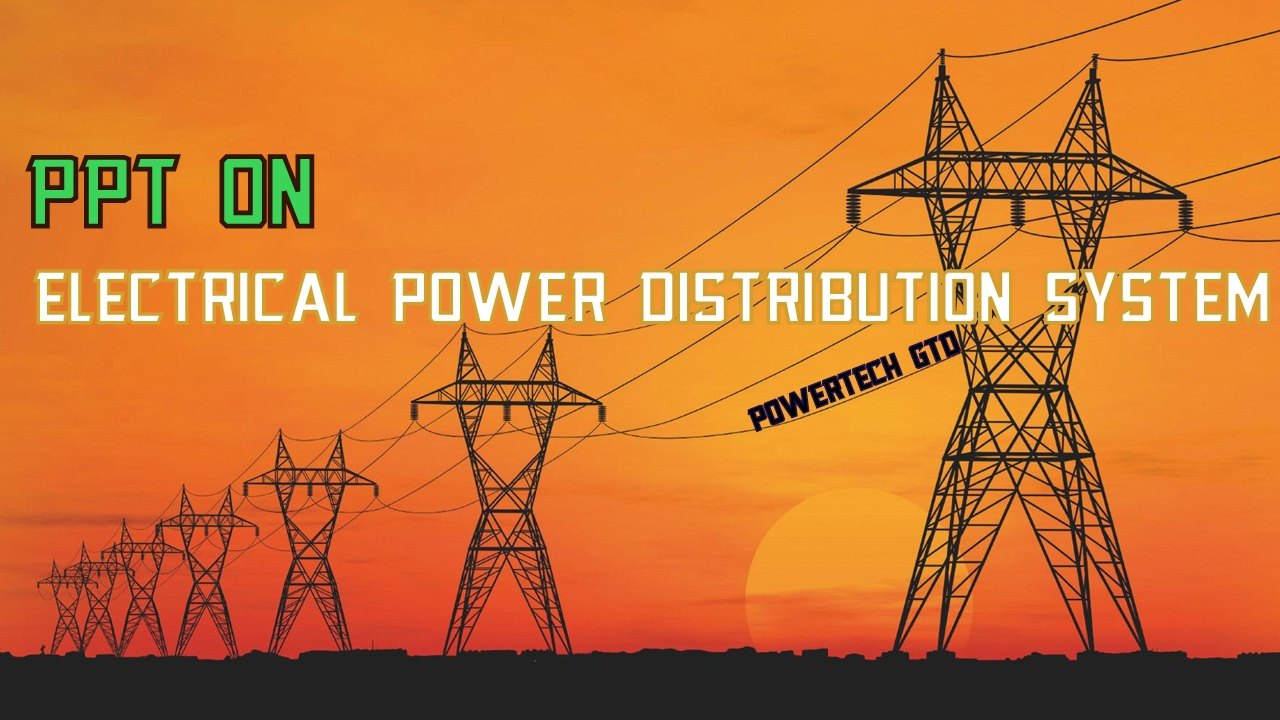 ppt on electrical power distribution system