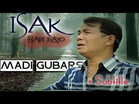 madi-gubarsa-  -isak-dihari-rayo-  -karya-agus-taher-(-lyrics-&-subtitel-english-+-indonesia-)