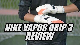 Nike Vapor Grip 3 Review | Footballerz Italy