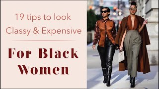 How to be classy | For Black Women