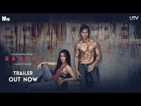 Baaghi Official Trailer | Tiger Shroff and Shraddha Kapoor | Sajid Nadiadwala | Sabbir Khan