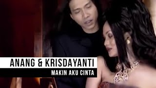 "Anang & Krisdayanti - ""Makin Aku Cinta"" (Official Video)"