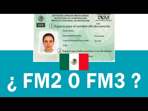 Temporary Residence and Permanent Residence (FM1, FM2 and FM3) in México