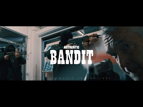 AUTHENTIC - BANDIT (PROD. BY ONE MUSIC)