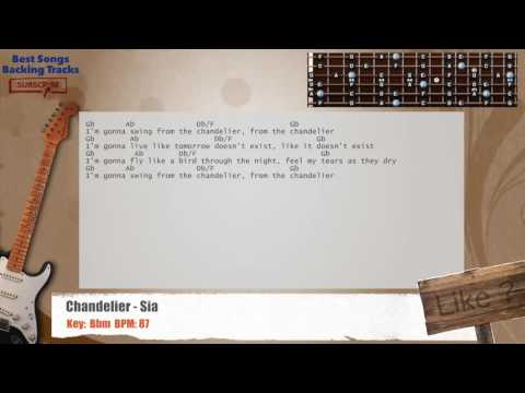Chandelier Sia Guitar Backing Track With Chords And Lyrics | Mp3 ...