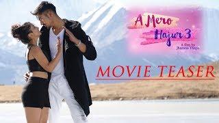 A Mero Hajur 3 || Nepali Movie Teaser ft. Anmol Kc, Suhana Thapa, Jharana Thapa || Release Date