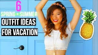 Summer Lookbook 2015: Outfit Ideas for Vacation!