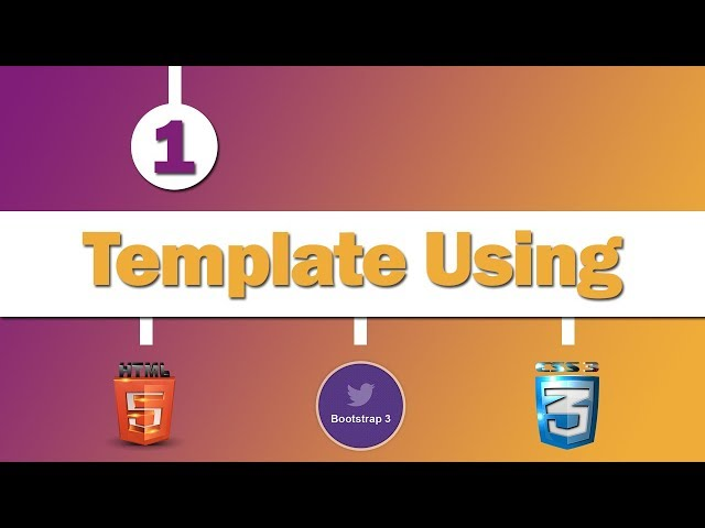 Design Template Using ( HTML 5 , CSS 3 , Bootstrap )