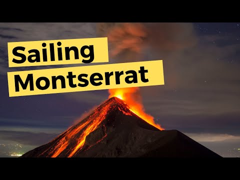 Sailing to Montserrat & Touring The Exclusion Zone | Sailing Britican S5E21