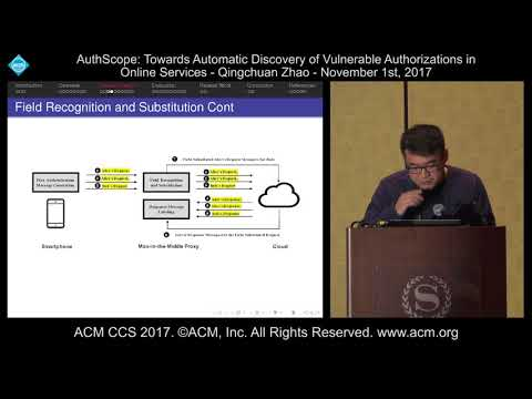 ACM CCS 2017 - AuthScope: Towards Automatic Discovery of Vulnerable [...] - Qingchuan Zhao