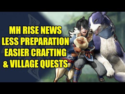 Monster Hunter Rise News - Easier Village Quests | Easier Crafting & More