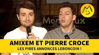 Amixem et Pierre Croce - Les pires annonces LeBonCoin !