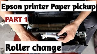 Epson Any Printer Paper pickUp Roller change Step by step  FIX NoT PICK Up Paper Glossy PART 1