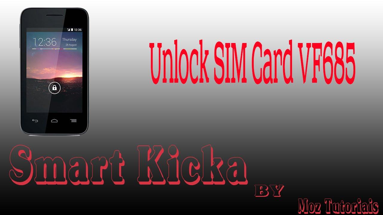 Como Desbloquear SIM do Smart Kicka VF685 Para Todas Redes