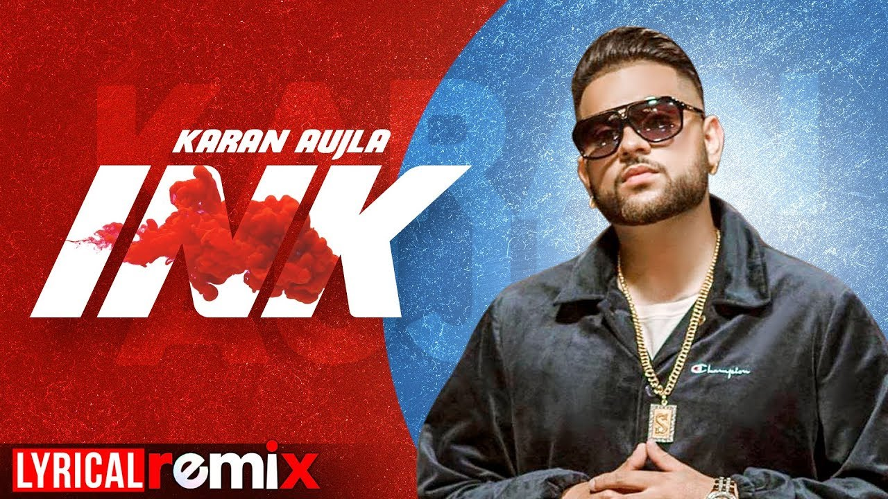 Ink (Lyrical Remix) | Karan Aujla | J Statik | DJ Sorab | Latest Punjabi Songs 2020