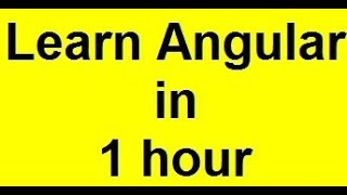 angularjs tutorial ( covering angular 7)