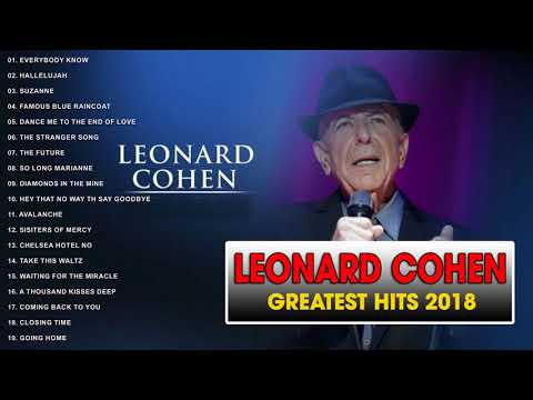 Leonard Cohen Greatest Hits 2018 II Leonard Cohen Best Of