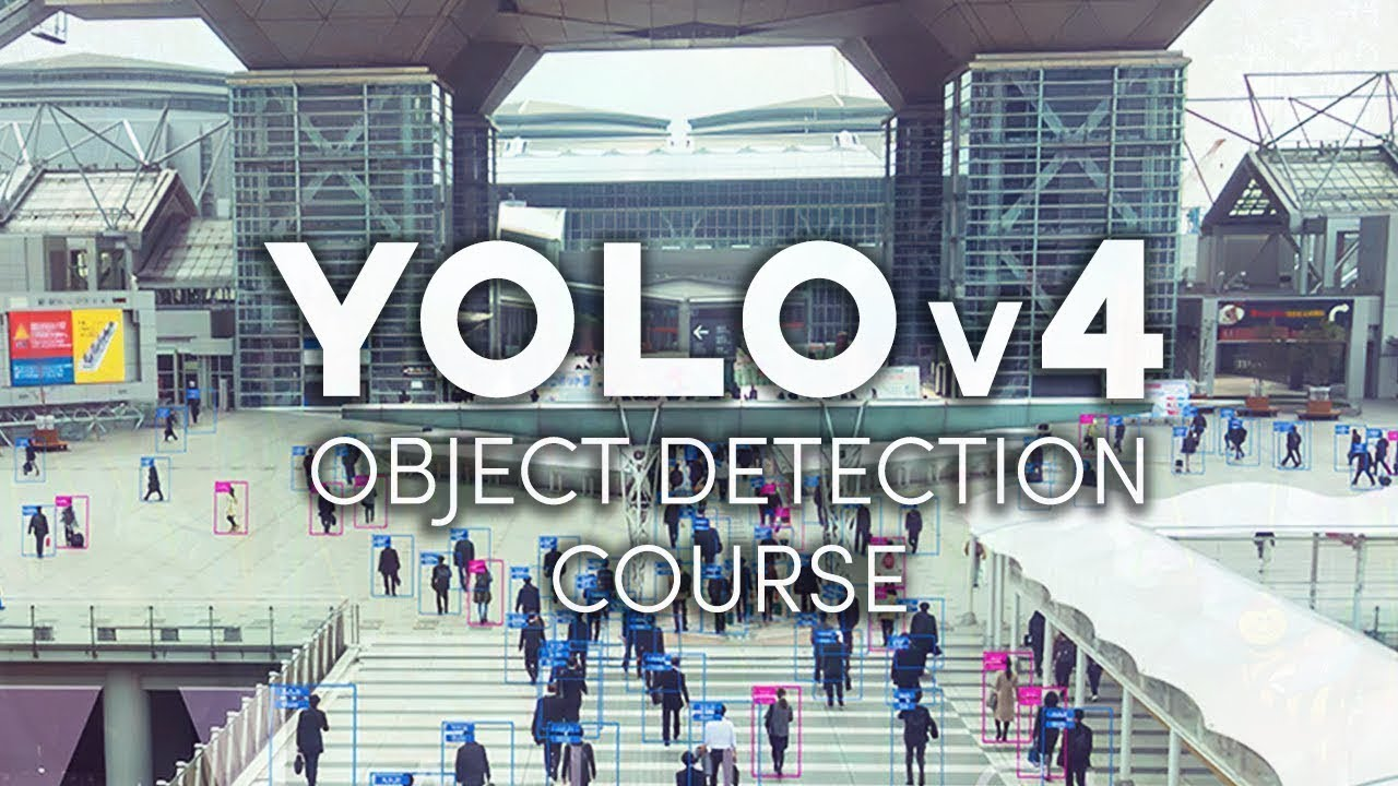 Object Detection Course with YOLOv4 [COURSE LAUNCH]