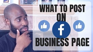 Facebook Business Page Tips - What To Post On Facebook Page