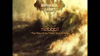 Orphand Land - Mabool - 4 last epic tracks !!!!