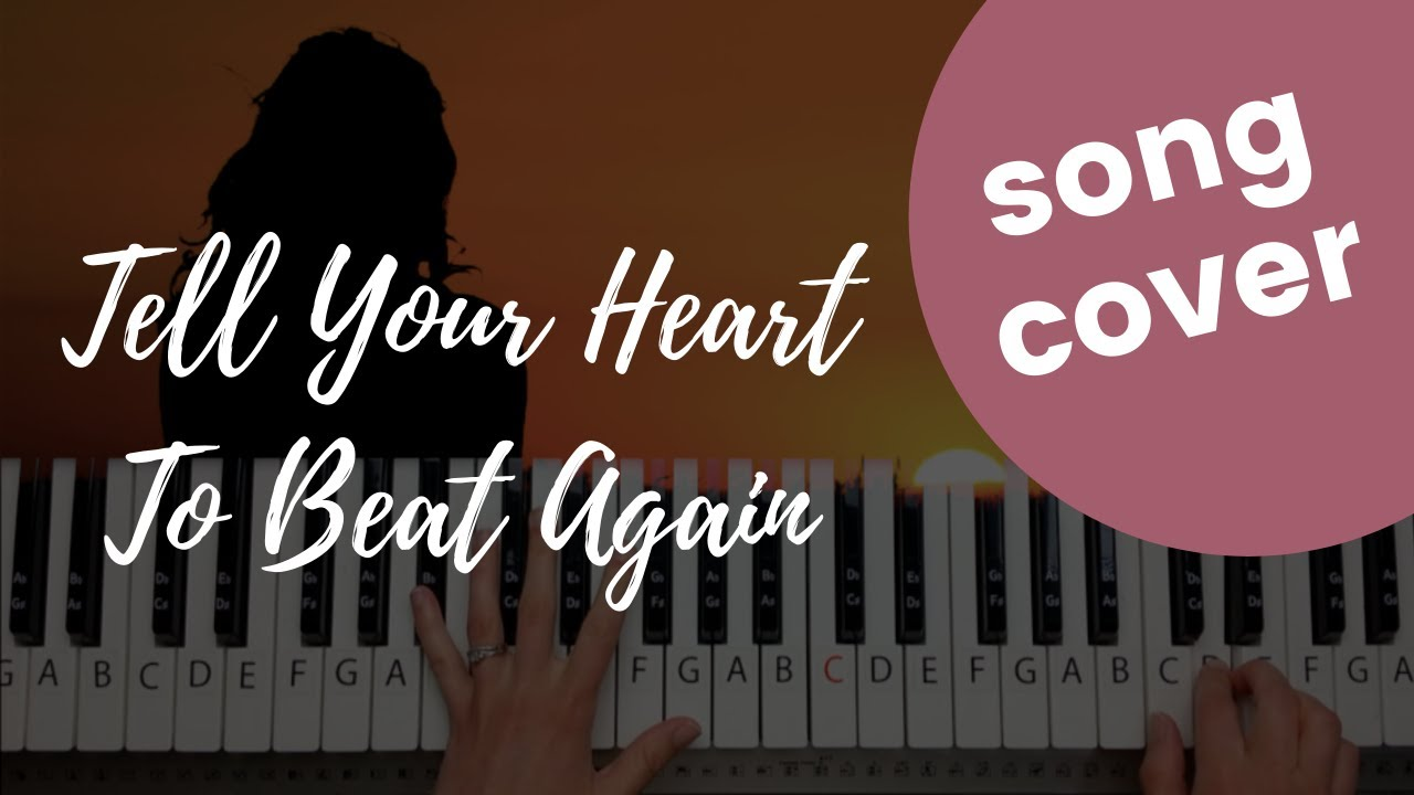 Tell Your Heart To Beat Again   Danny Gokey Piano Tutorial and ...