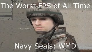 The Worst First Person Shooter of All Time - Navy Seals: Weapons of Mass Destruction
