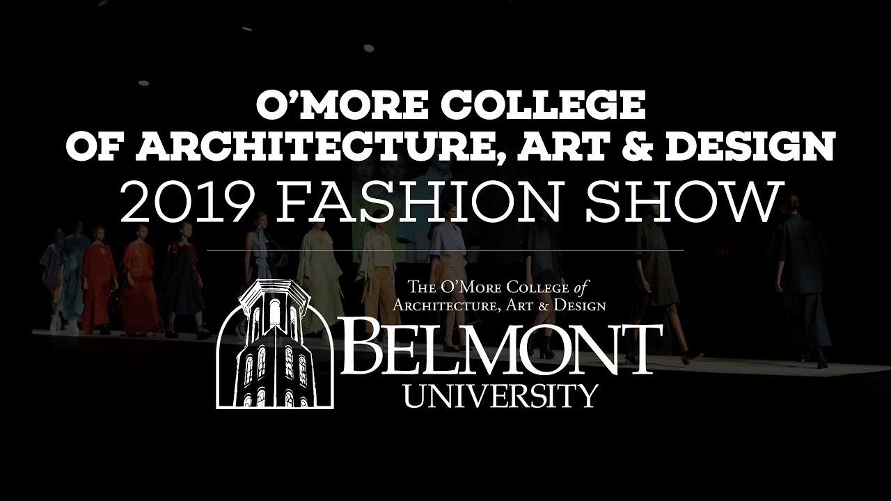 Fashion Show O More College Of Architecture Design Belmont University Nashville Tn