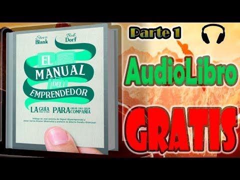 El Manual Del Emprendedor Parte 1 2 Audio Libro Completo Youtube