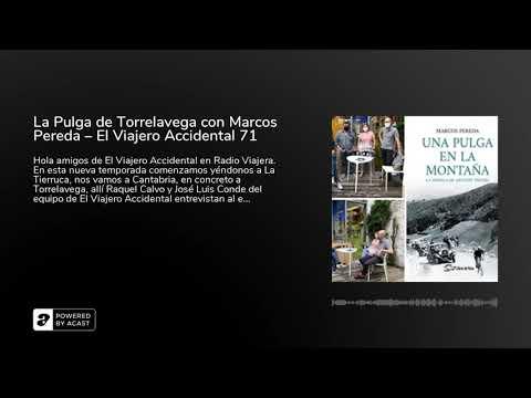 La Pulga de Torrelavega con Marcos Pereda – El Viajero Accidental 71