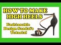 How to make high heels, custom heels leather sandal's tutorial 3