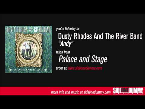 Dusty Rhodes and the River Band - Andy