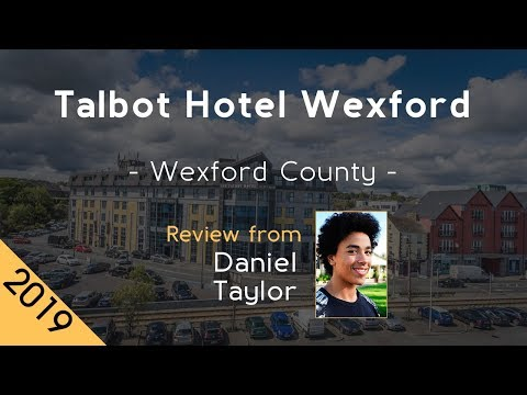 Talbot Hotel Wexford 4⋆ Review 2019