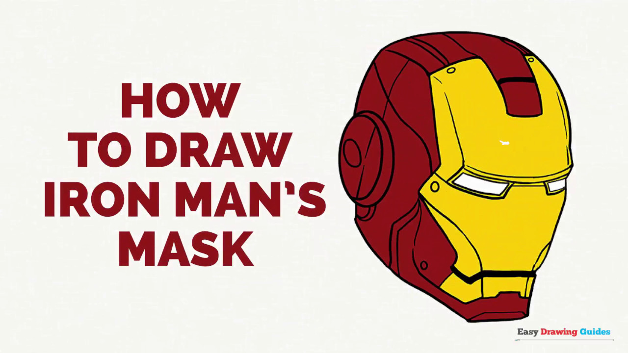 How To Draw Iron Man S Mask In A Few Easy Steps Drawing Tutorial