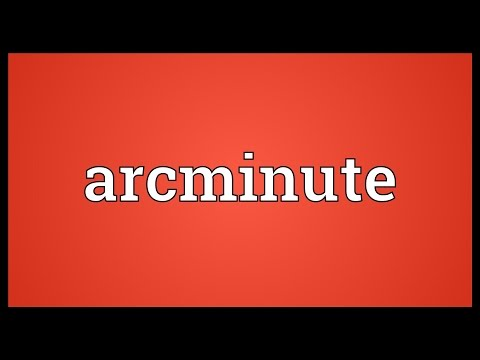 Arcminute Meaning