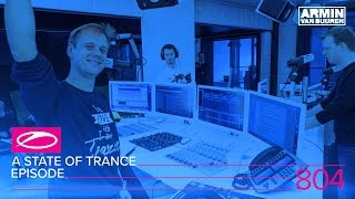 A State Of Trance Episode 804 (#ASOT804)