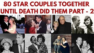 Download 80 Famous couples who have been together until death did them part. Part 2 #InMemoriam #StarCouples Mp3 and Videos