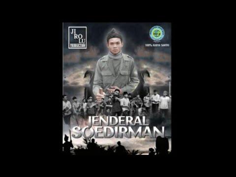 "Film Pendek ""JENDRAL SOEDIRMAN"" 100% Karya Santri PPTQ NUR MUHAMMAD."