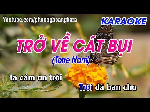 KARAOKE NHẠC SỐNG || TRỞ VỀ CÁT BỤI (Tone Nam) || Phượng Hoàng kara
