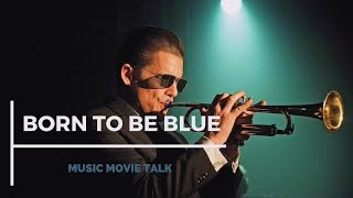 BORN TO BE BLUE | MUSIC MOVIE CHAT | 2016