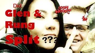 Did Glen and Rung Split?