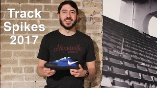 Track & Field Spike Review 2017, Mid-distance, distance, sprint, Nike, New Balance