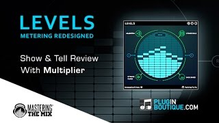 LEVELS Metering Plugin By Mastering The Mix - Show Reveal With Multiplier