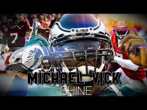 "Mike Vick Career Highlight Tribute   || "" Shine ""  ᴴᴰ"
