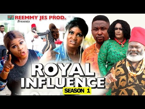 ROYAL INFLUENCE SEASON 1 - (New Movie) 2019 Latest Nigerian Nollywood Movie Full HD